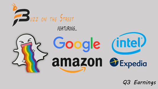 "The Latest ""Buzz on the Street"" Earnings: Featuring (NASDAQ: EXPE INTC GOOGL AMZN) (NYSE: SNAP)"