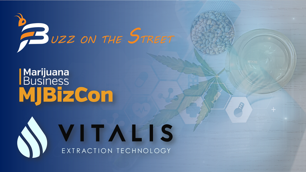 """The Latest """"Beehind the Buzz"""" Show: Featuring Chairman Of Vitalis Extraction Tech Joel Sherlock"""