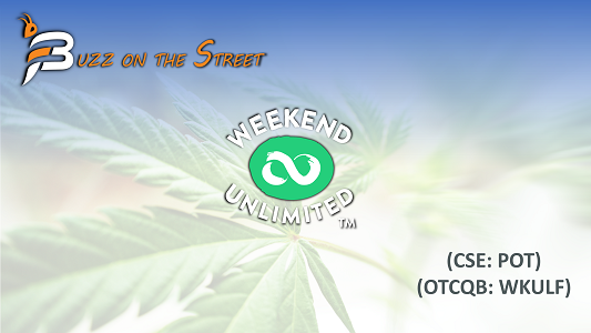 """The Latest """"Buzz on the Street"""" Show: Featuring Weekend Unlimited (OTCQB: WKULF) (CSE: POT) NYC HQ"""