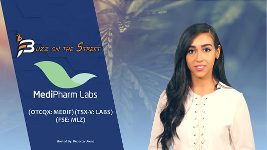 "The Latest ""Buzz on the Street"" Show: Featuring MediPharm Labs (OTCQX: $MEDIF) (TSX-V: $LABS) Recap"