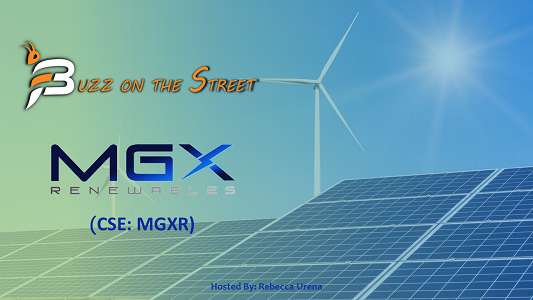 "The Latest ""Buzz on the Street"" Show: Featuring MGX Renewables (CSE: MGXR) Appoints Fabio Fontana"