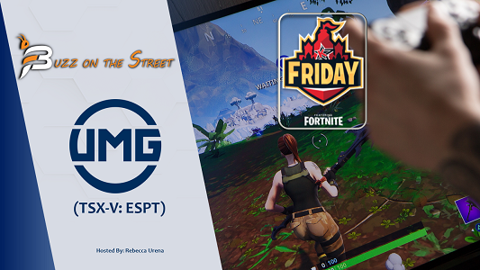 """The Latest """"Buzz on the Street"""" Show: Featuring UMG Media Ltd. (TSX-V: ESPT) Fortnite World Cup"""