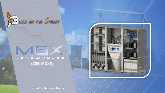 """The Latest """"Buzz on the Street"""" Show: Featuring MGX Renewables (CSE: MGXR) Cathode Production"""